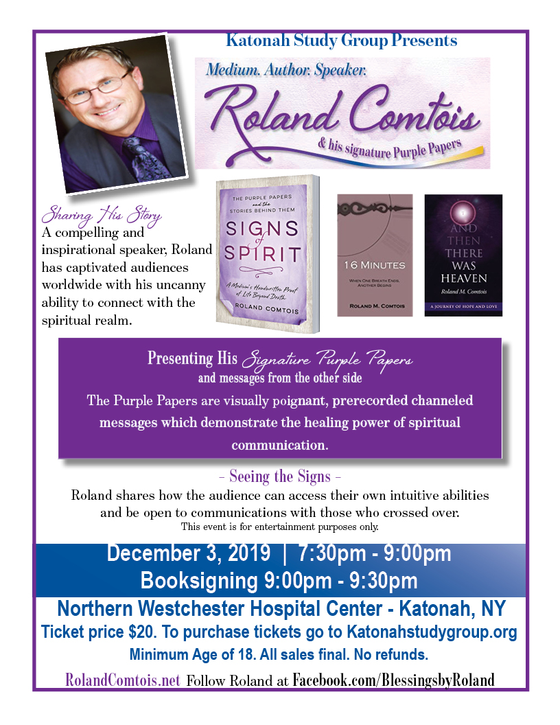 Signs of the Spirit: Messages from the Other Side - with Roland Comtois,  2019 - Katonah Study Group for Integrative Medicine